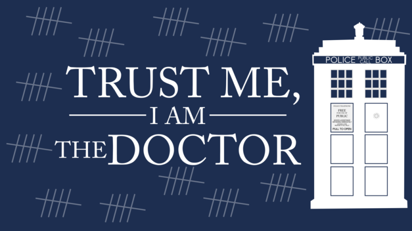 trust_me__i_m_the_doctor_by_lucaszanella-d6qdvm5